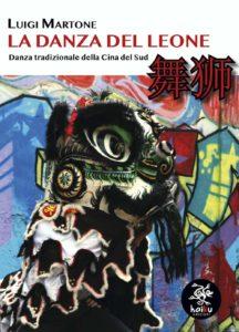 Libro Luigi Martone sulla Danza del Leone